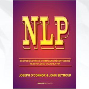 NLP – Segítség egymás és önmagunk megértéséhez
