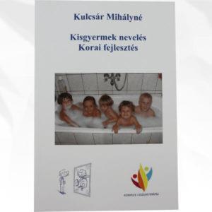 Kisgyermek nevelés Korai fejlesztés